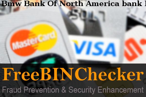 Bmw Bank Of North America Bin List Check The Bank Identification Numbers By Bmw Bank Of North America Financial Institution