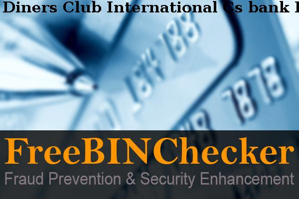 Diners Club International Cs BIN List - check the Bank Identification  Numbers by Diners Club International Cs financial institution