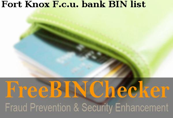 Fort Knox F C U Bin List Check The Bank Identification Numbers By Fort Knox F C U Financial Institution Particularly in credit unions abbreviations. fort knox f c u bin list check the